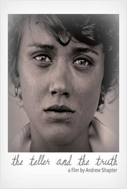 Постер фильма The Teller and the Truth (2015)