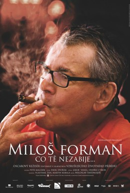 Постер фильма Милош Форман: То, что тебя не убивает… (2009)