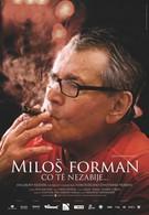 Милош Форман: То, что тебя не убивает… (2009)