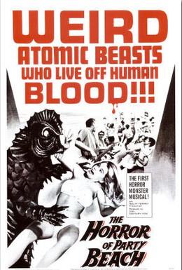 Постер фильма Ужас на пляже для пирушек (1964)