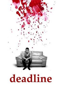 Постер фильма Deadline (2012)