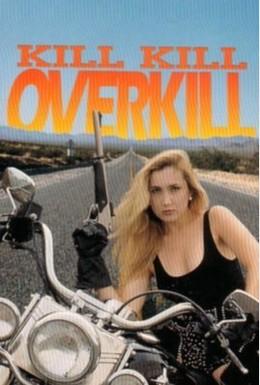 Постер фильма Убей, убей, убей досыта! (1993)