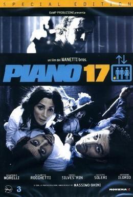 Постер фильма 17 этаж (2005)