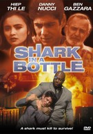 Акула в бутылке (1999)