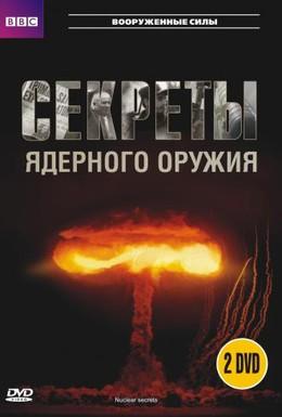 Постер фильма BBC: Секреты ядерного оружия (2007)