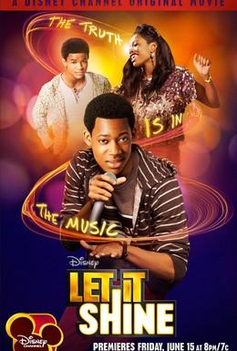 Постер фильма Позволь ему засиять (2012)