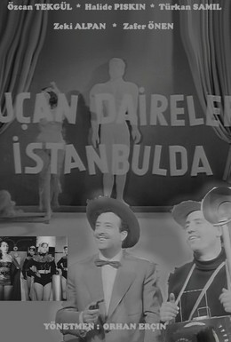 Постер фильма Летающие тарелки над Стамбулом (1955)