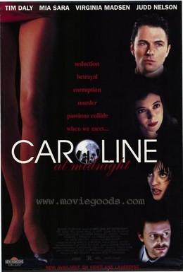 Постер фильма Кэролайн, свидание в полночь (1994)