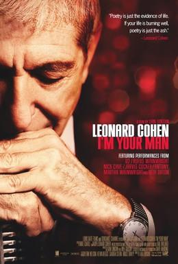 Постер фильма Леонард Коэн: Я твой мужчина (2005)