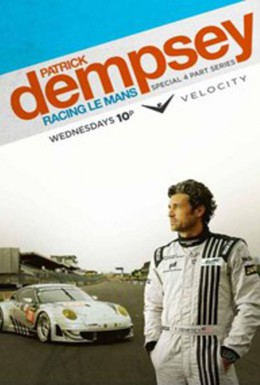 Постер фильма Патрик Демпси в гонке Ле-Мана (2013)