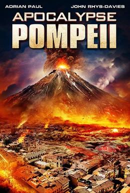 Постер фильма Помпеи: Апокалипсис (2014)