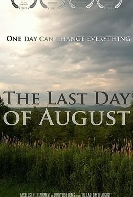 Постер фильма Последний день августа (2012)