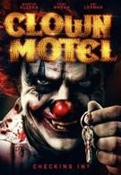 Мотель клоунов: Восставшие (2019)