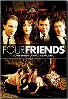Четверо друзей (1981)