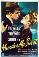 Это убийство, моя милочка (1944)