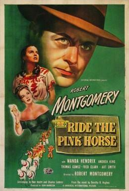 Постер фильма Розовая лошадь (1947)
