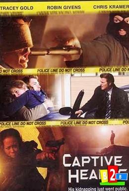 Постер фильма Похищенные сердца (2005)