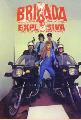 Постер фильма Взрывная бригада (1986)