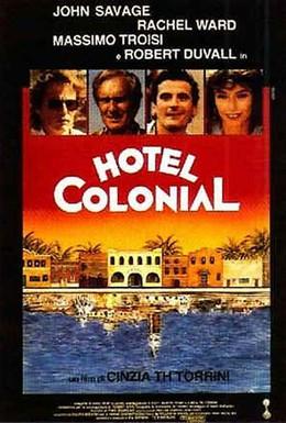 Постер фильма Отель Колониаль (1987)