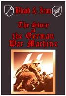 Кровь и железо: История немецкой военной машины (1995)