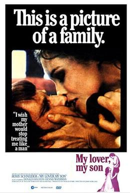 Постер фильма Мой любовник, мой сын (1970)