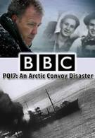 PQ-17: Катастрофа арктического конвоя (2014)