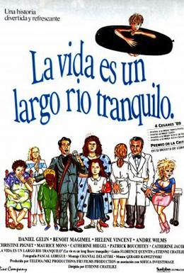 Постер фильма Жизнь – это долгая спокойная река (1988)