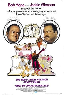 Постер фильма Как вступить в брак (1969)