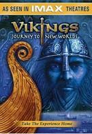 Викинги: Сага о новых землях (2004)