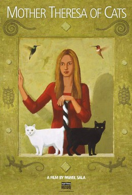 Постер фильма Мать Тереза кошек (2010)