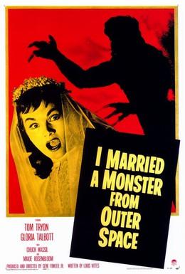 Постер фильма Я вышла замуж за монстра из космоса (1958)