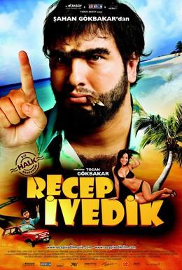 Постер фильма Реджеп Иведик (2008)