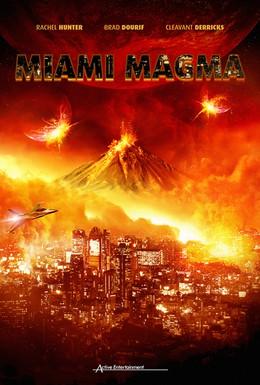 Постер фильма Извержение в Майами (2011)