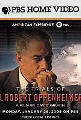 Постер фильма Осуждение Роберта Оппенгеймера (2008)