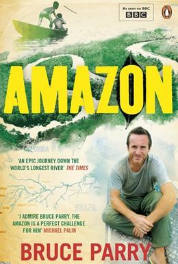 Постер фильма Амазонка с Брюсом Пэрри (2008)