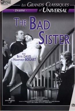 Постер фильма Плохая сестра (1931)