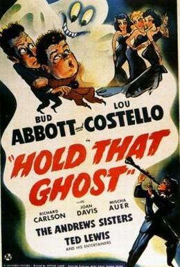Постер фильма Задержите это привидение (1941)
