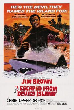 Постер фильма Я сбежал с острова Дьявола (1973)