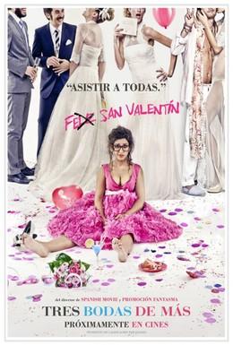 Постер фильма Ещё три свадьбы (2013)