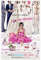 Ещё три свадьбы (2013)