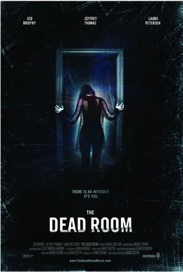 Постер фильма Комната мертвых (2015)