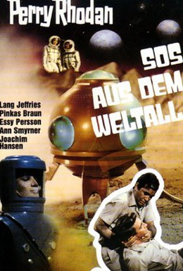 Постер фильма Перри Родан: S.O.S. из космоса (1967)