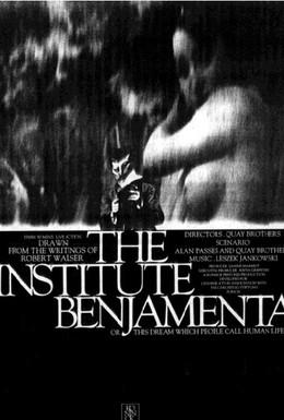 Постер фильма Институт Бенжамента или Эту мечту люди зовут человеческой жизнью (1995)