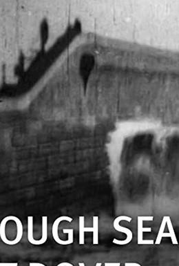 Постер фильма Бушующее море, вызвавшее наводнение в Дувре (1896)