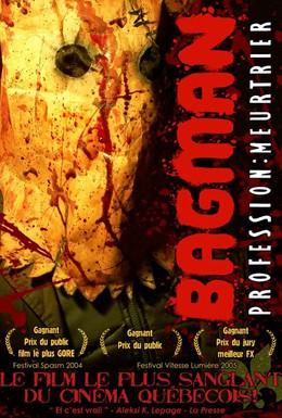 Постер фильма Бэгмэн: Легенда о кровавом убийце (2004)