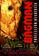 Бэгмэн: Легенда о кровавом убийце (2004)