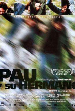 Постер фильма Пау и его брат (2001)