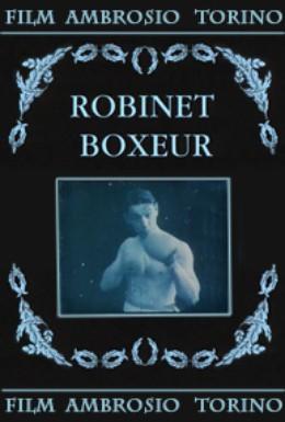 Постер фильма Робинэ - боксер (1913)