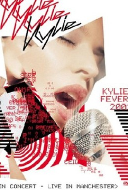 Постер фильма Kylie Minogue: Kylie Fever 2002 in Concert - Live in Manchester (2002)