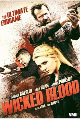 Постер фильма Злая кровь (2014)